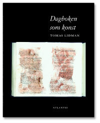: Dagboken som konst: Svenska konstnärsdagböcker under hundra år