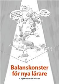 : Balanskonster för nya lärare