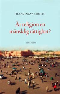: Är religion en mänsklig rättighet?