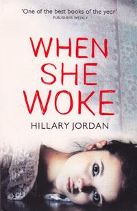 : When she woke