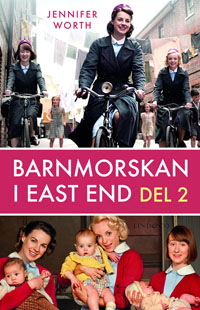 : Barnmorskan i East End, del 2