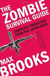 : The Zombie survival guide