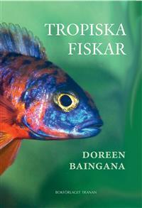 : Tropiska fiskar