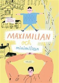 : Maximilian och Minimilian
