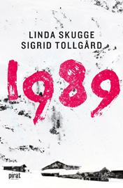 : 1989: Leva eller överleva