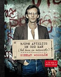 : Björn Afzelius - En god man