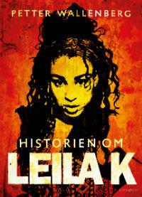 : Historien om Leila K