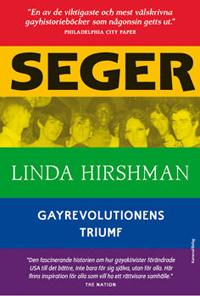: Seger - gayrevolutionens triumf