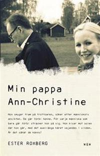 : Min pappa Ann-Christine