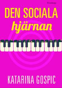 : Den sociala hjärnan