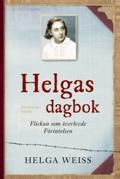: Helgas dagbok: flickan som överlevde förintelsen