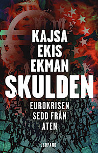 : Skulden. Eurokrisen sedd från Aten