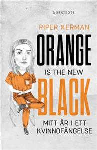 Piper Kerman: 'Orange is the new black'