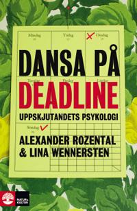 : Dansa på deadline
