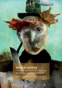 : Novellix Nr 41-44: En dåres anteckningar, Fästmön, Livets stråle, En löjlig människas dröm