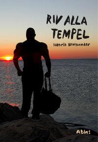 : Riv alla tempel