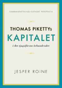 : Thomas Pikettys Kapitalet i det tjugoförsta århundradet
