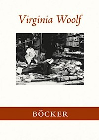 Virginia Woolf: 'Böcker'