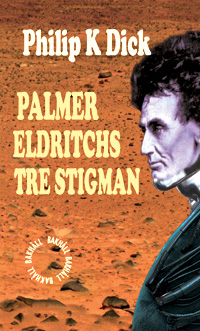 : Palmer Eldritchs tre stigman