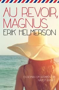 : Au Revoir, Magnus
