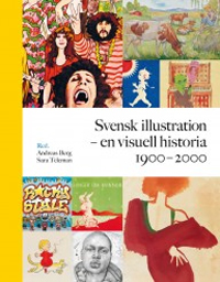: Svensk illustration - en visuell historia 1900-2000