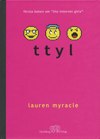 Lauren Myracle: 'ttyl'