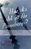Hans Fallada: 'Hur ska det gå för Pinnebergs?'