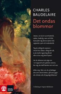 Charles Baudelaire: 'Det ondas blommor'