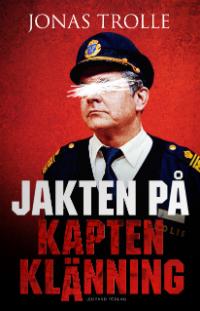 Jonas Trolle: 'Jakten på Kapten Klänning'