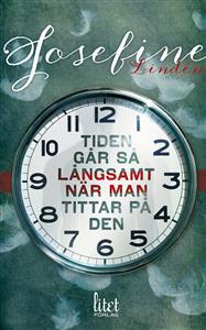 Josefine Lindén: 'Tiden går så långsamt när man tittar på den'