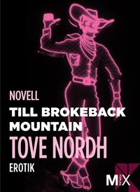Tove Nordh: 'Till Brokeback mountain'