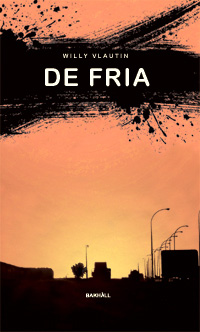 Willy Vlautin: 'De fria'