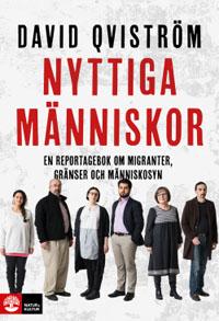 David Qviström: 'Nyttiga människor'