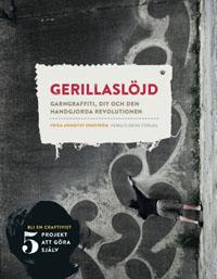 : Gerillaslöjd