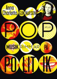 : Popmusik rimmar på politik