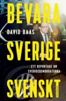 : Bevara Sverige svenskt