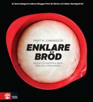 Martin Johansson: 'Enklare bröd'
