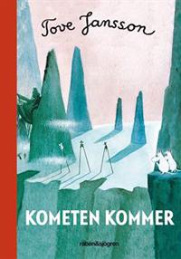 Tove Jansson: 'Kometen kommer'