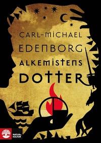 Carl-Michael Edenborg: 'Alkemistens dotter'