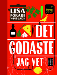 Lisa Förare Winbladh: 'Det godaste jag vet'