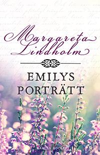 Margareta Lindholm: 'Emilys porträtt'