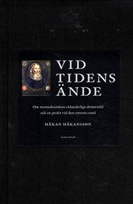 Håkan Håkansson: 'Vid tidens ände'