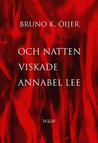 : Och natten viskade Annabel Lee