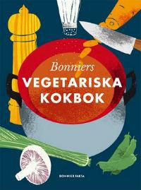 Cecilia Lundin och Ulla Karlström: 'Bonniers vegetariska kokbok'
