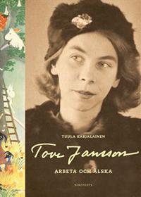 : Tove Jansson – Arbeta och älska