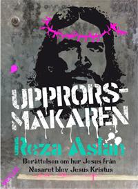 Reza Aslan: 'Upprorsmakaren'