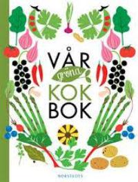 Sara Begner: 'Vår gröna kokbok'