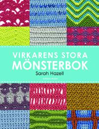 Sarah Hazell: 'Virkarens stora mönsterbok'