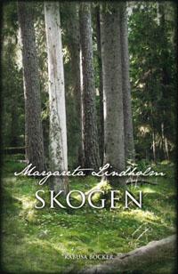 Margareta Lindholm: 'Skogen'