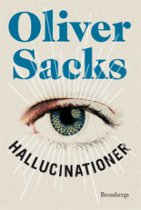 Oliver Sacks: 'Hallucinationer'